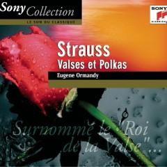 Strauss: Valses Et Polkas - Eugene Ormandy