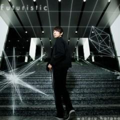 Futuristic - Wataru Hatano