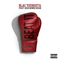 Beat It - Blac Youngsta,Rich Homie Quan