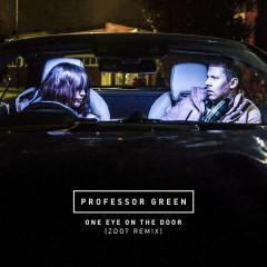 One Eye On the Door (Zdot Remix) - Professor Green