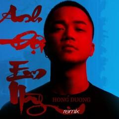 Anh Đợi Em Này (Remix) (Single) - Hồng Dương