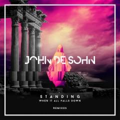 Standing When It All Falls Down (Remixes)