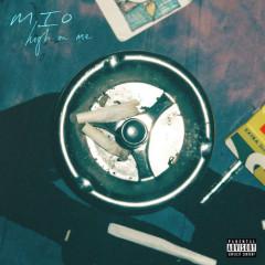 High On Me (Single) - Mio