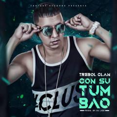 Con Su Tumbao (Single) - Trebol Clan