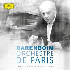 Daniel Barenboim & Orchestre de Paris - Orchestre de Paris,Daniel Barenboim