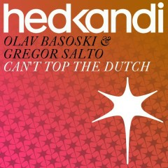 Can't Top The Dutch - Olav Basoski,Gregor Salto