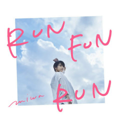 RUN FUN RUN - miwa