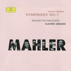 Mahler: Symphony No.7 - Berliner Philharmoniker,Claudio Abbado