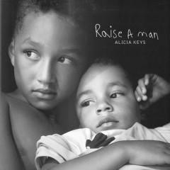 Raise A Man (Single) - Alicia Keys