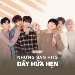 K-Pop Những Bản Hits Đầy Hứa Hẹn
