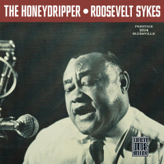 The Honeydripper - Roosevelt Sykes