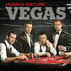 Vegas: Songs from Sin City - Human Nature