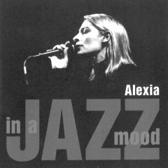 In A Jazz Mood - Alexia