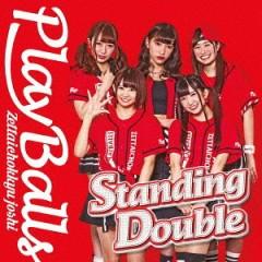 Standing Double / Zettai Chokkyu Shojo Tai - Zettai Chokkyu Joshi Playballs