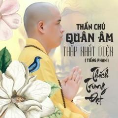 Thần Chú Quan Âm Thập Nhất Diện (Tiếng Phạn) (EP) - Thích Trung Đạt