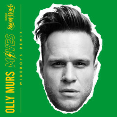 Moves (Wideboys Remix) - Olly Murs, Snoop Dogg