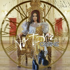 No Time (Single) - Carine