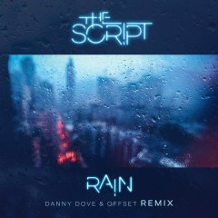 Rain (Danny Dove & Offset Remix)