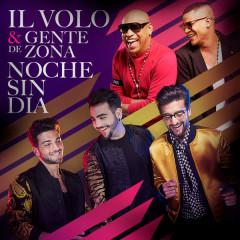 Noche Sin Día (Single) - Il Volo, Gente De Zona
