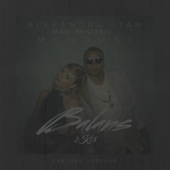 Balans 2K18 (English Version) - Alexandra Stan, Mohombi, Marc Mysterio