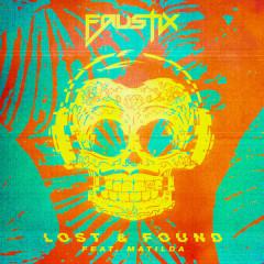 Lost & Found (Single) - Faustix