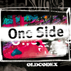 One Side - OLDCODEX
