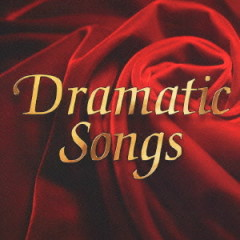 Dramatic Songs CD1