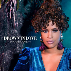 Drown In Love (Single) - Sharon Doorson