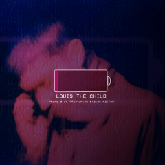 Phone Died - Louis The Child,blaise railey