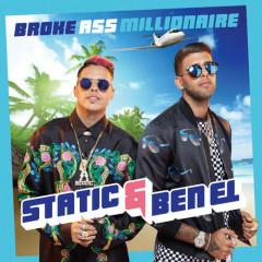 Broke Ass Millionaire (Single) - Static, Ben El
