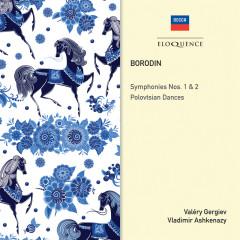 Borodin: Symphonies Nos. 1 & 2; Polovtsian Dances - Valery Gergiev,Vladimir Ashkenazy