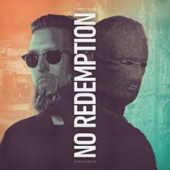 No Redemption (EP) - Tchami