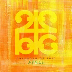 Calendar of 2BIC (April) (Single)