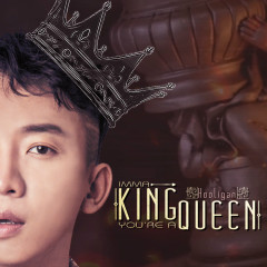 Imma King You're Queen (Single)
