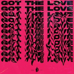 Got The Love (Single) - The Bliss