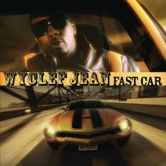 Fast Car - Wyclef Jean