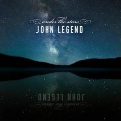Under the Stars - John Legend