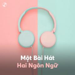 1 Bài Hát 2 Ngôn Ngữ - Various Artists