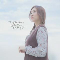 Yêu Nhau Yêu Nhau Thôi (Single) - Jin Ju