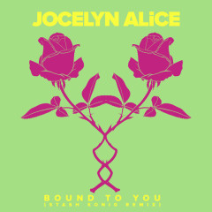 Bound To You (Stash Konig Remix) - Jocelyn Alice