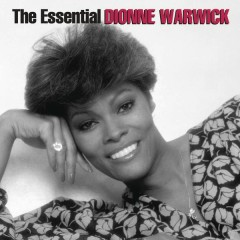 The Essential Dionne Warwick - Dionne Warwick