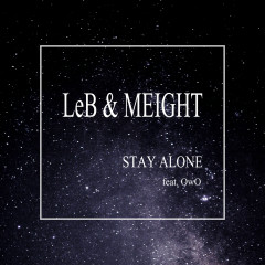 Stay Alone (Single)