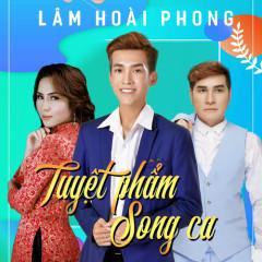 Tuyệt Phẩm Song Ca Lâm Hoài Phong - Lâm Hoài Phong