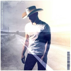 Ridin' Roads (Single) - Dustin Lynch
