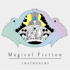 Magical Fiction - Chatmonchy