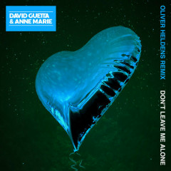Don't Leave Me Alone (Oliver Heldens Remix) - David Guetta