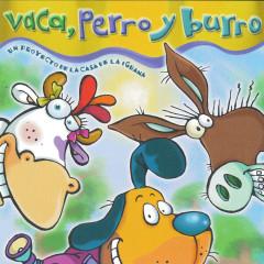Vaca, Perro y Burro