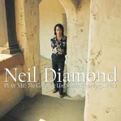 Play Me: The Complete Uni Studio Recordings...Plus! - Neil Diamond