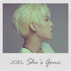 She's Gone (Single) - JOEL