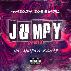 Jumpy Remix - Ambush Buzzworl, Skepta, Chip